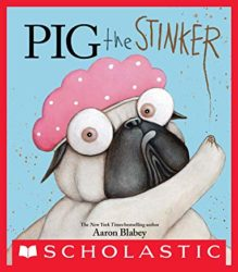 Pig the Stinker by Aaron Blabey (J)